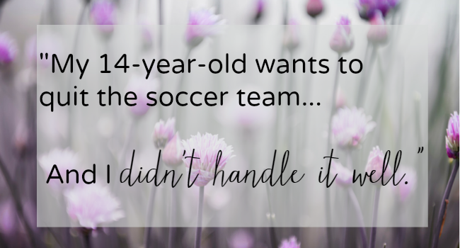 Confessions of an Imperfect Mom: I Flipped When My Daughter Wanted to Quit Soccer