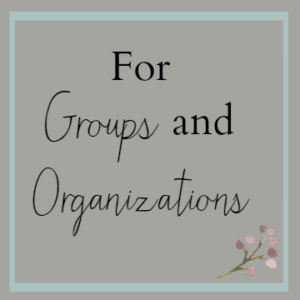 For Groups and Organizations