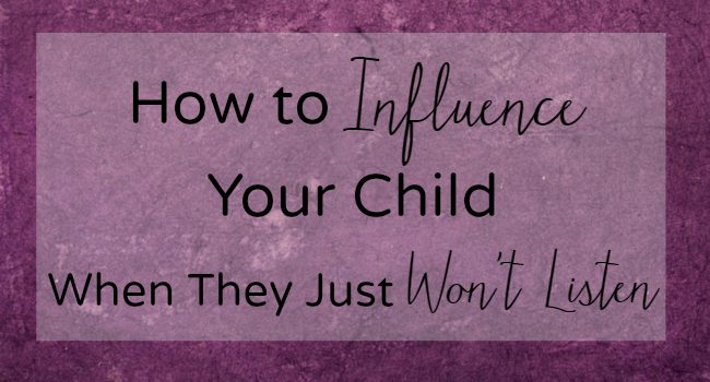 We Can't Control Our Children… But We Can Influence Them