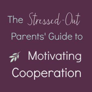 Stressed Out Parents Guide - Cooperation