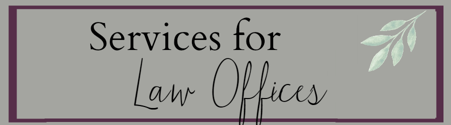 Services for Law Offices