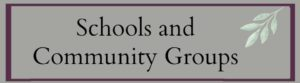 Groups-Schools and Community Groups