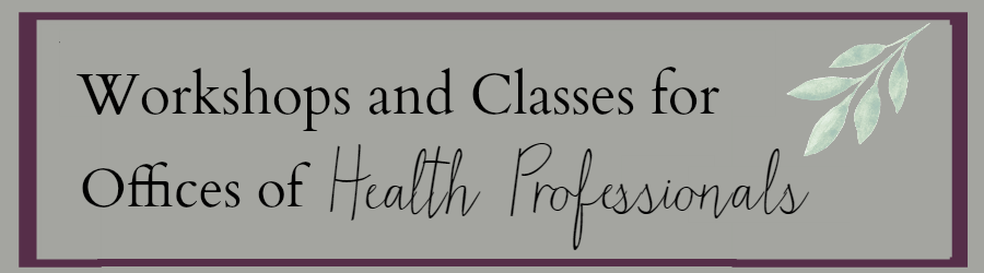 Workshops and Classes for Health Professionals (1)