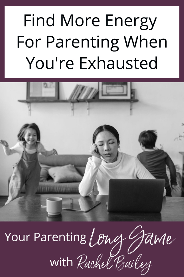 How to Find More Energy for Parenting When You're Exhausted