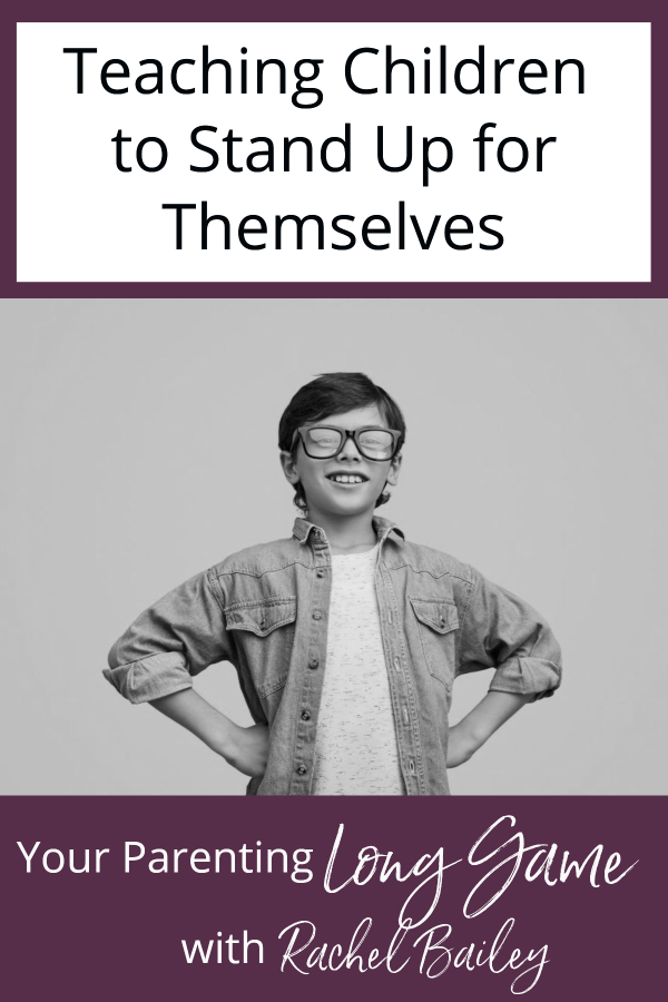 Teaching Children to Stand Up for Themselves